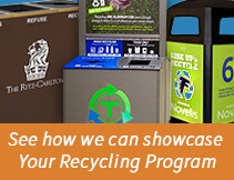 See how we can showcase your recycling program