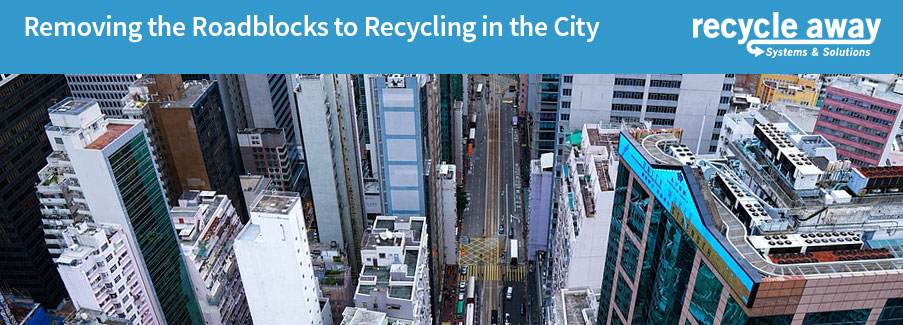 Removing the Roadblocks to Recycling in the City