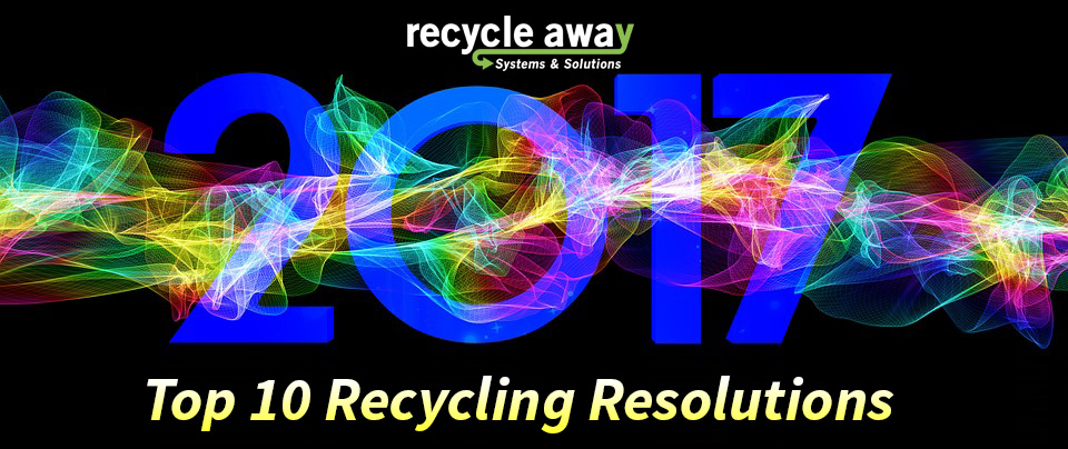 Top 10 Recycling Resolutions for 2017