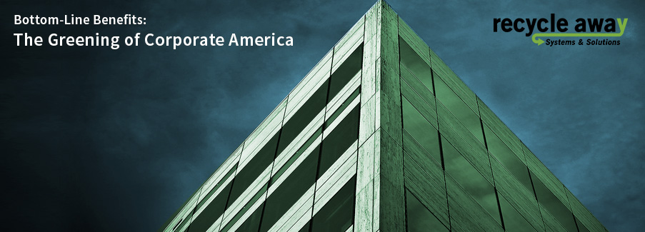 Bottom-Line Benefits: The Greening of Corporate America